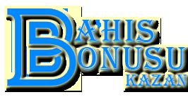 Bahis Bonusu Kazan